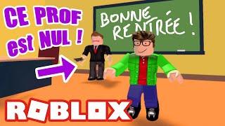 C'EST LA RENTRÉE DES CLASSES ET MON PROF EST NUL ! - ESCAPE SCHOOL ROBLOX - cetalex
