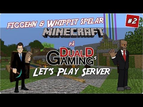 figgwhipp spelar Minecraft på Svenska | DualDGamings Let's Play Server #2