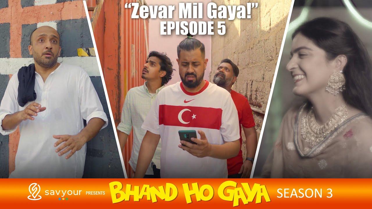 Bhand Ho Gaya | Season 3 | Episode 5 - Zevar Mil Gaya! | Web Series