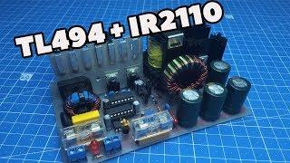Стабилизированный блок питания на TL494 и IR2110. С синхронным выпрямителем своими руками. (PCBWay)