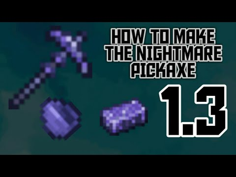 Download Terraria Nightmare Pickaxe Eng How To Get Step By