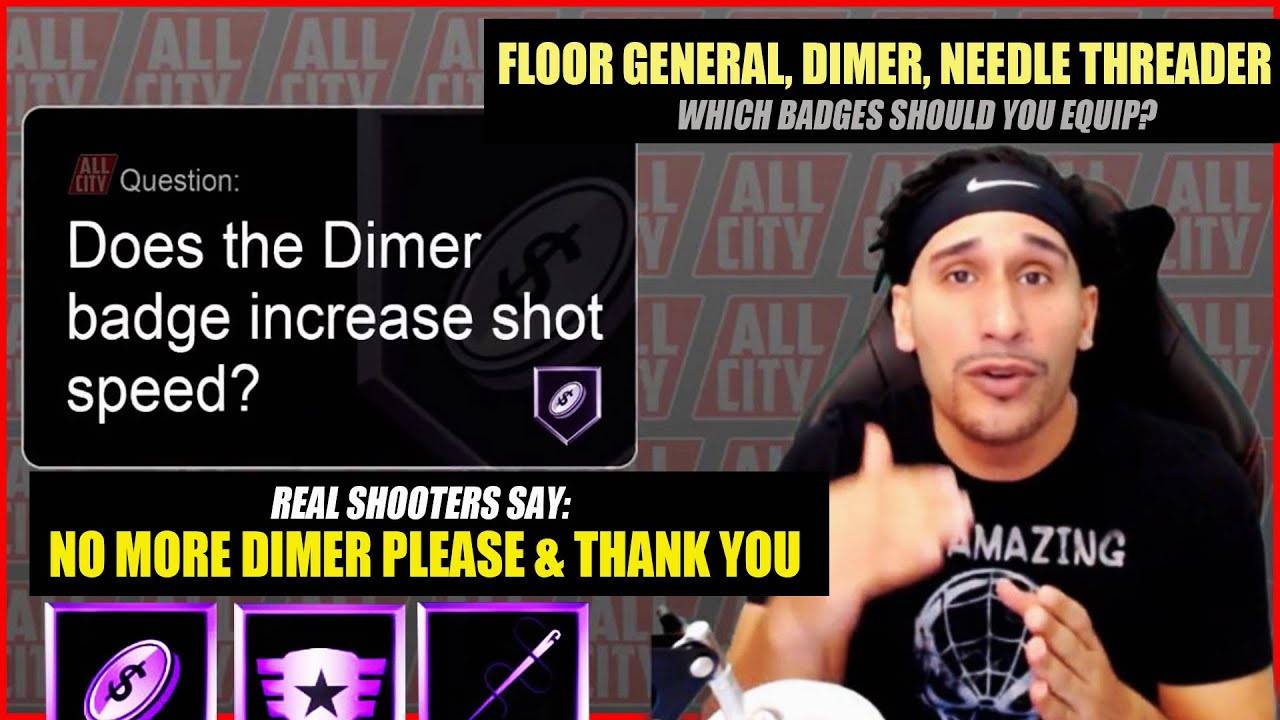 Why Real Shooters Not Want The Dimer Badge Equipped Equip Floor General Instead Nba