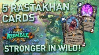Five Rastakhan Cards Stronger In Wild | Hearthstone | [Rastakhan