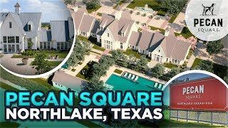 Pecan Square in Northlake - Best Suburb in Denton County? Moving to Dallas TX Suburbs