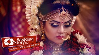 Satabdi - Sanjoy Wedding Full Program by Wedding Story Bangladesh | hotline 01911999888