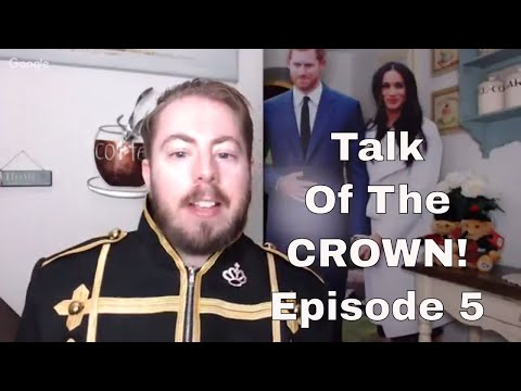 Talk Of The Crown - Episode 5 (14/04/18)