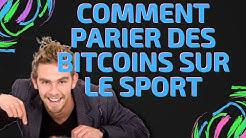 Comment parier avec des bitcoins sur les evenement paris sportifs 2019