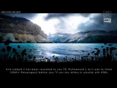 Emotional Recitation of Surah Zumar by Idris Abkar