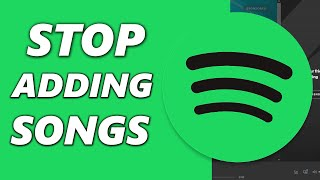 how-to-stop-spotify-from-adding-songs-to-playlist