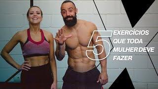 Baixar 5 EXERCÍCIOS QUE TODA MULHER DEVE FAZER   XTREME 21
