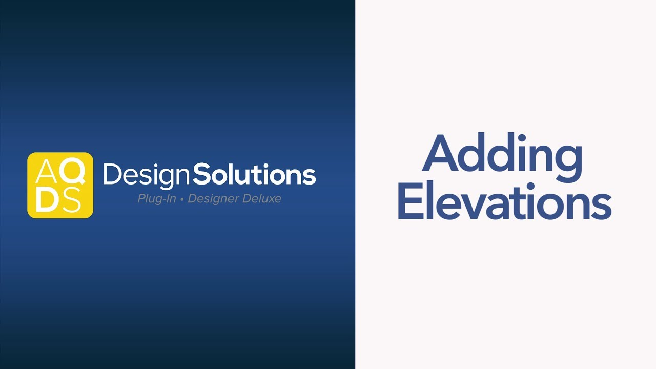 AQ Design Solutions – Add Elevations