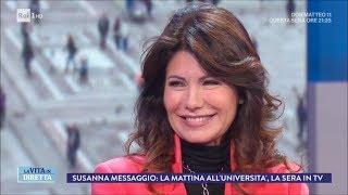 Intervista a Susanna Messaggio: la TV era un lavoro come un altro - La Vita in Diretta 22/03/2018
