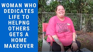 Woman Who Dedicates Life to Helping Others Gets a Home Makeover