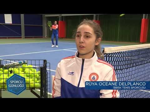 Sporcu Günlüğü | Tenis - Rüya OCEANE DELPLANCO