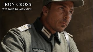 Iron Cross - The Road To Normandy trailer