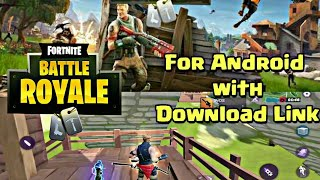 FORTNITE BATTLE ROYALE for Android with Download Link