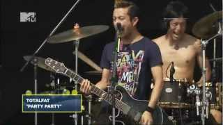 TOTALFAT - PARTY PARTY (MTV Zushi FES 2012)