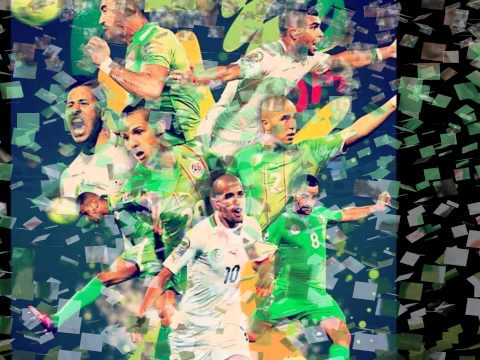 2014 chanson pour l'équipe national اغنية المنتخب الجزائري رائعة رائعة