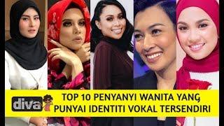 Top 10 Penyanyi Wanita Yang Punyai Identiti Vokal Tersendiri