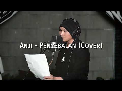 Lirik Lagu Anji - Penyesalan (Cover)