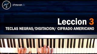 Como tocar Piano Facil Rapido Leccion 3 (HD) Teclas Negras Digitacion Cifrado Americao