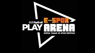 Yapı Kredi Play E-Spor Arena Dijital Yaşam ve Oyun Festivali
