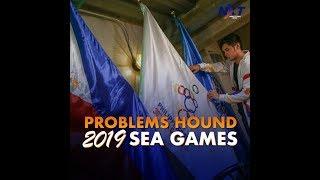 Problems hound 2019 SEA Games | NXT