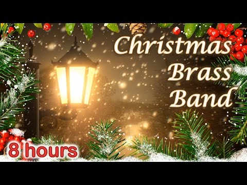 ☆ 8 HOURS ☆ CHRISTMAS MUSIC ♫ BRASS BAND Carols ☆ Christmas Music Instrumental ☆ Snow Falling