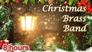 ✰ 8 HOURS ✰ CHRISTMAS MUSIC Instrumental ♫ ✰ CHRISTMAS CAROLS ✰ Traditional Brass Band