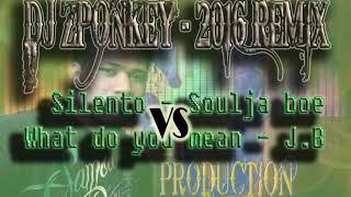 DjZponkey Silento vs WadDoYouMean ReMix 2016