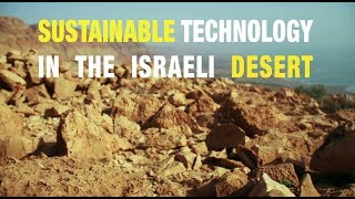 Sustainable technology in the Israeli desert