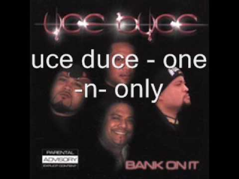 uce duce - one-n-only.wmv