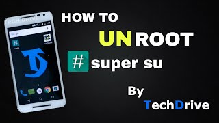 How to Uninstall Super su or Unroot in any android device