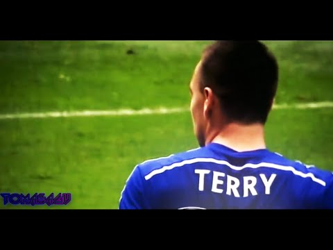 John Terry ● Don't Worry, I'm still here 2015│HD│