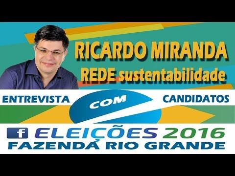 Eleição 2016 - Entrevista com Ricardo Miranda Candidato a Prefeito de F.R.G.