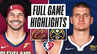 CAVALIERS at NUGGETS   FULL GAME HIGHLIGHTS   October 25, 2021