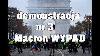 Kolejna demonstracja w Paryżu - nr 3 pt: Macron do dymisji