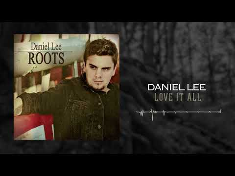 Daniel Lee - Love It All (Official Audio)