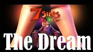 7 Sins (The Dream - Parte 1) Gameplay en Español by SpecialK