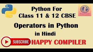 Operators in PYTHON- Arithmetic,  Relational, Membership operator
