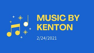Music By Kenton | February 24, 2021 | Canonsburg UP Church