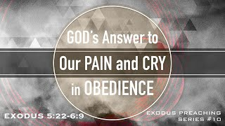 God's Answer to Our Pain and Cry in Obedience - Pastor Billy Jung