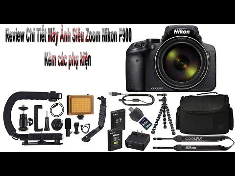 Review Chi Tiết - Máy Ảnh Siêu Zoom Nikon P900 Kèm Các Phụ Kiện