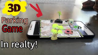 3D Parking Game in reality   Like hologram effect Game   best camera fun Game!