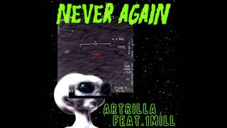 Artrilla - เปลี่ยน (Never Again) Ft.1MILL