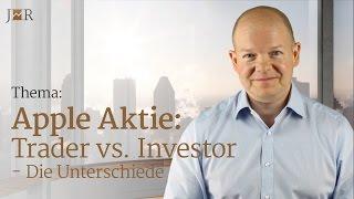 Apple Aktie - Trader vs. Investor - Die Unterschiede