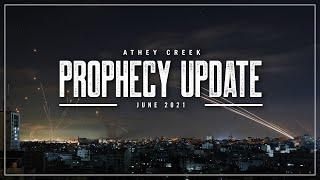 Prophecy Update | June 2021