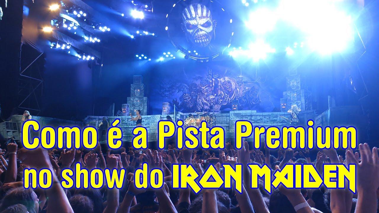 Como estava a Pista Premium no show do Iron Maiden - SP