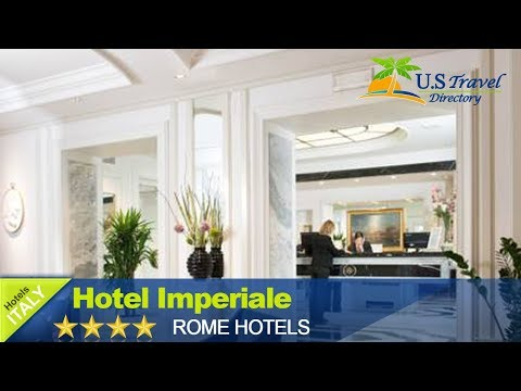 Hotel Imperiale - Rome Hotels, Italy