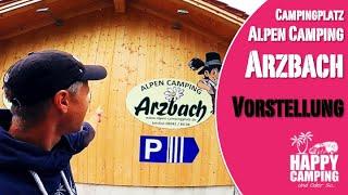 Campingplatz Vorstellung Alpen Camping Arzbach Lenggries | Happy Camping